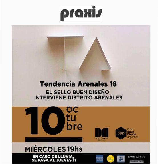 Praxis nos invita a Tendencia Arenales